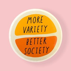 More variety better society