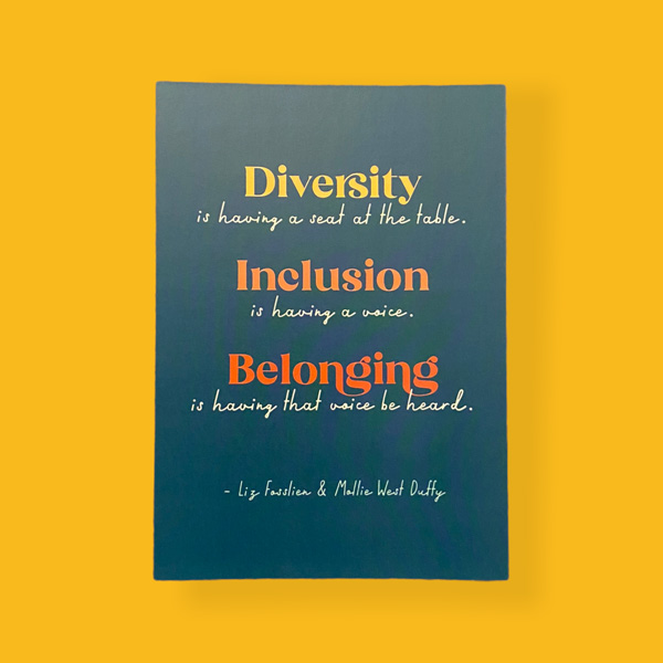 diversity, inclusion, belonging